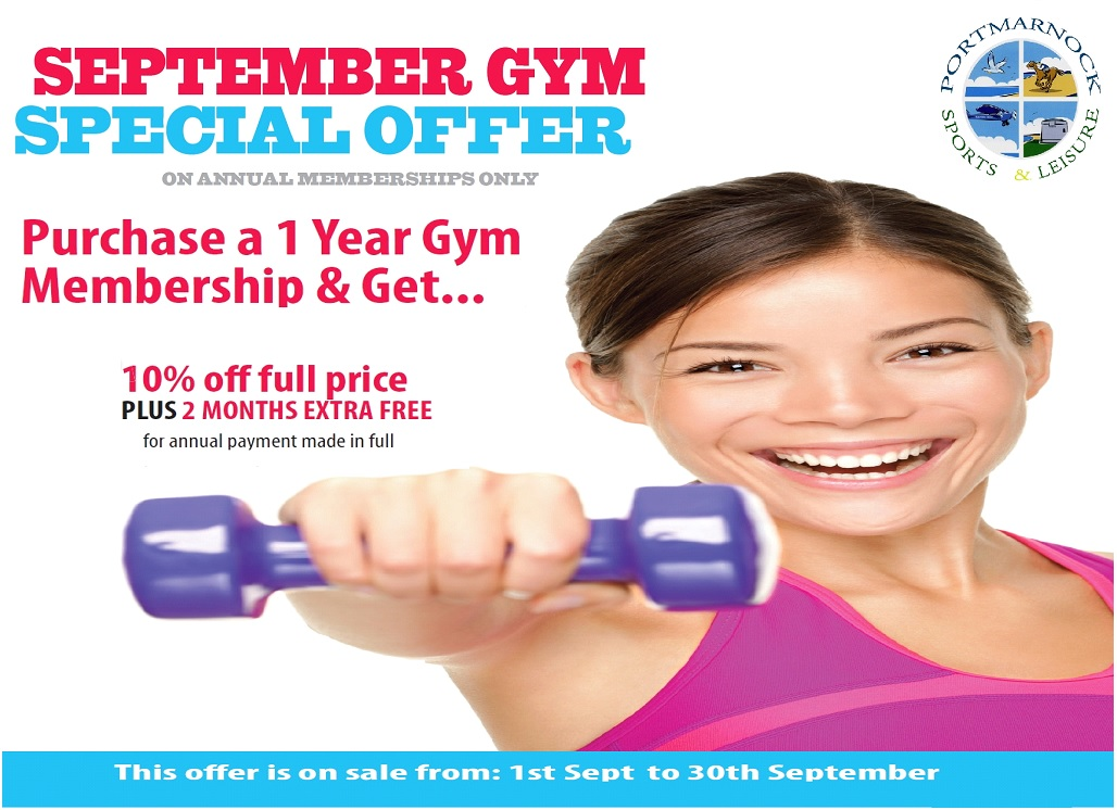 September Gym Special Offer - 10% off 1year gym membership plus 2months extra free